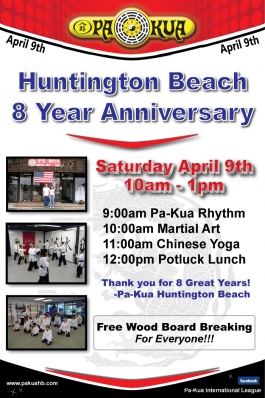 Pa-Kua Huntington Beach 8 Year Anniversary